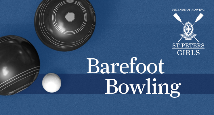 Friends of Rowing - Barefoot Bowling