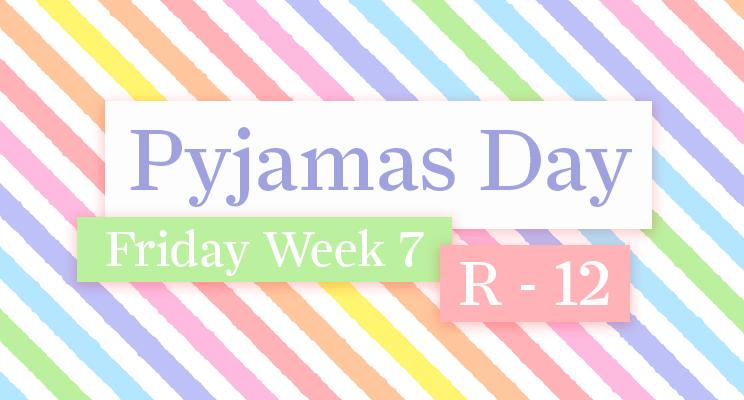 W6 - Pyjamas Day